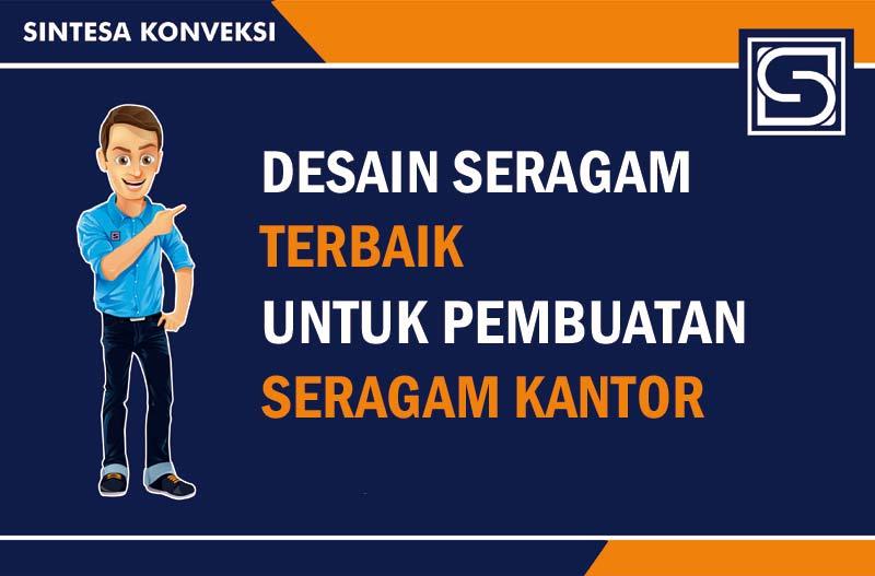 DESAIN-SERAGAM-TERBAIK